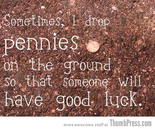 Pennies Inspiring Words: Your Required Dose of Motivation to Get You Through (25 Pics)