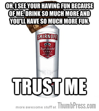 So much more fun Drunk LOLs: The Best of Scumbag Alcohol (10 Memes)