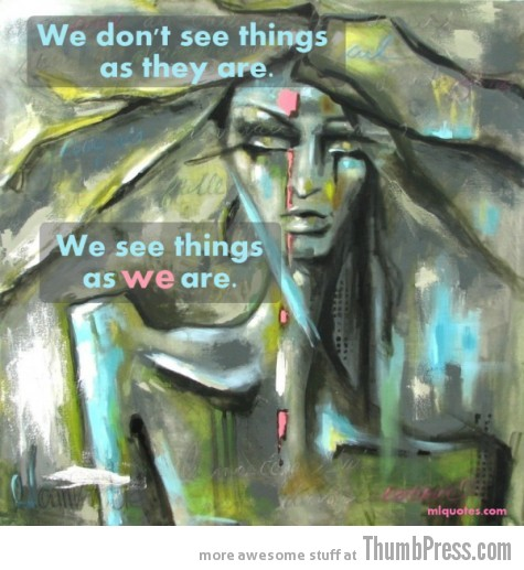 Things as we are