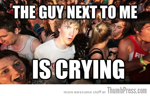 Guy next to me Sudden Clarity Clarence   The Awkward Moment When You Realize That You Knew it All The Time