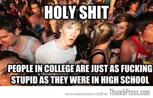 People in college Sudden Clarity Clarence   The Awkward Moment When You Realize That You Knew it All The Time