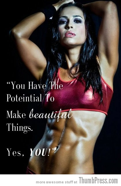 Make beautiful things Moving Motivation: 15 Inspirational Pictorial Quotes to Help You Start Exercising