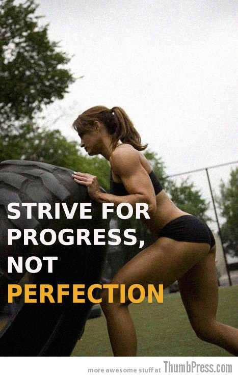 Perfection Moving Motivation: 15 Inspirational Pictorial Quotes to Help You Start Exercising