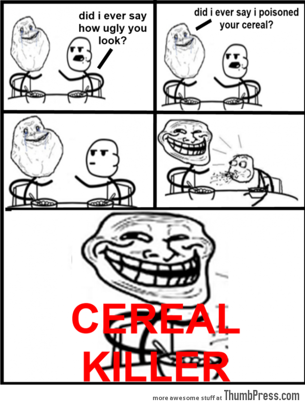 Cereal killer 630x833 collection of cereal guy rage comics to make you spit out your cereal
