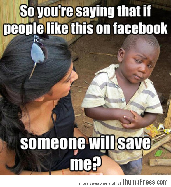 Skeptical Third World Kid Meme - 1