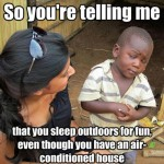 Skeptical Third World Kid Meme - 17