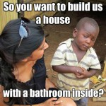 Skeptical Third World Kid Meme - 20