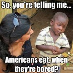 Skeptical Third World Kid Meme - 26