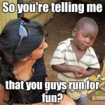 Skeptical Third World Kid Meme - 29
