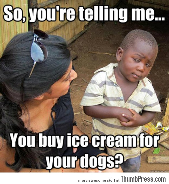Skeptical Third World Kid Meme - 31