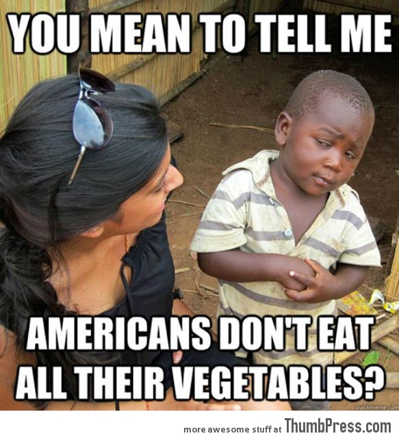 Skeptical Third World Kid Meme - 4