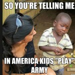 Skeptical Third World Kid Meme - 6