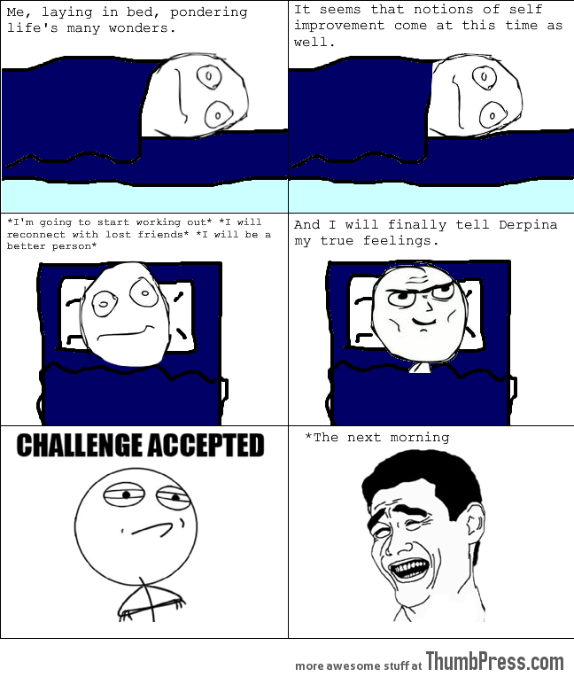 Happens everytime when you go to bed