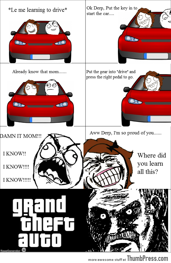 I learned a lot from Grand Theft Auto