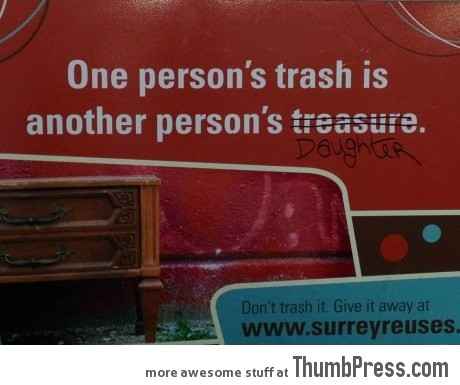 One person's trash is...