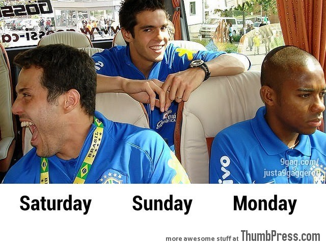 Saturday, Sunday and Monday