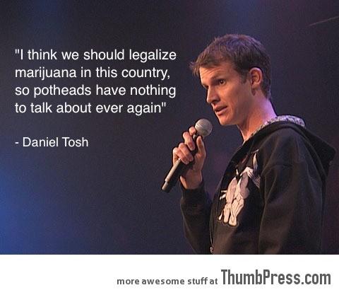 We should legalize it…