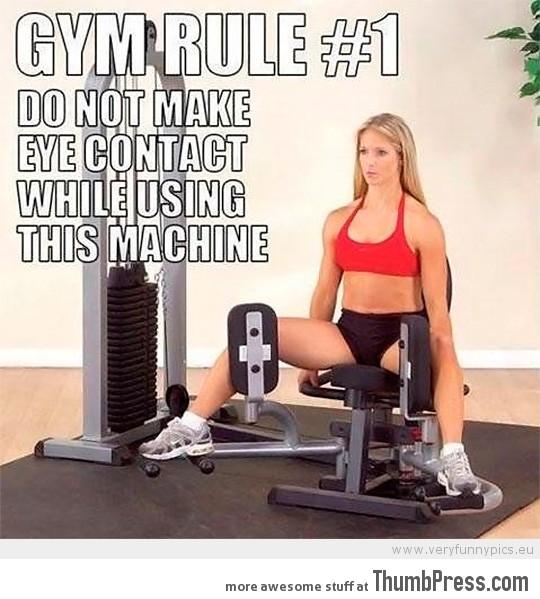 Gym rule #1