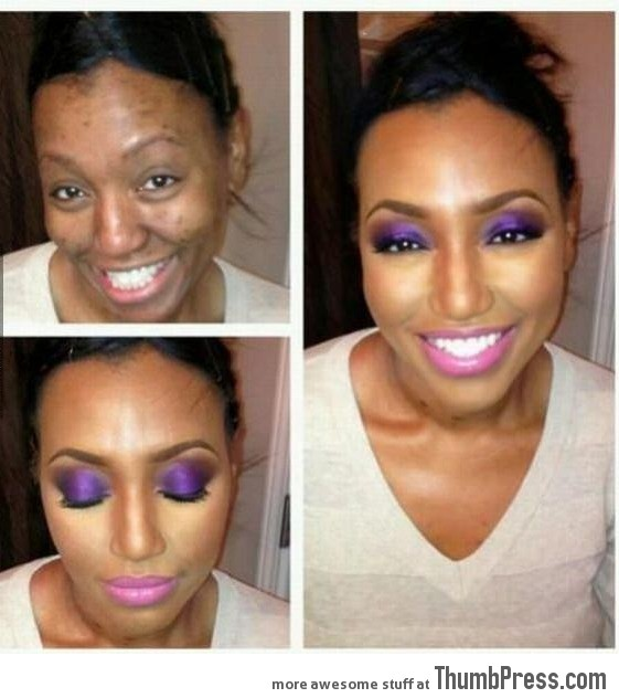 That's why we guys hate make-up!