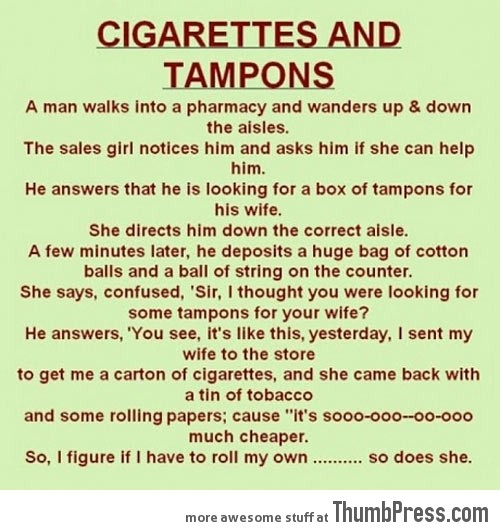 CIGARETTES AND TAMPONS.