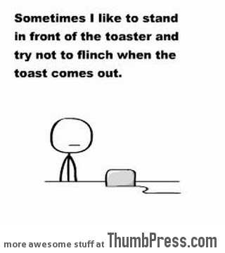 Truth about toaster and me