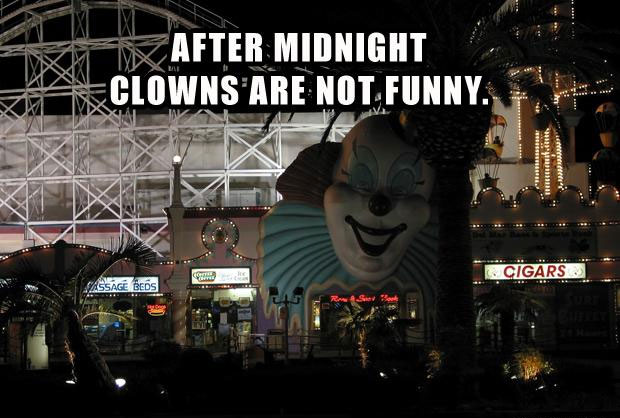 Clowns-are-not-funny-after-midnight