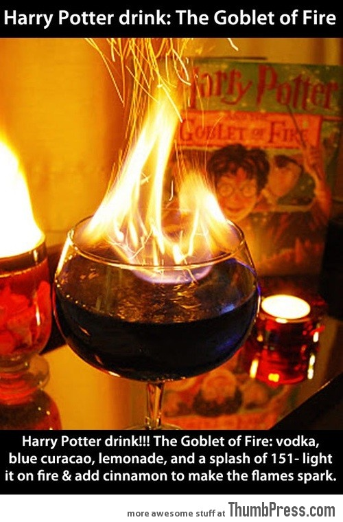 ENJOY YOUR OWN GOBLET OF FIRE.
