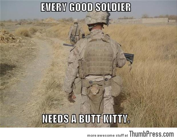 Every good soldier needs a...