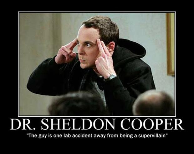 Funny Big Bang Theory Pictures - Sheldon Cooper demotivational poster