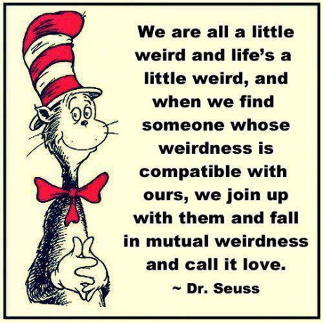 Call it love — Dr. Seuss