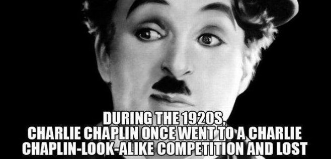 Funny fact about Charlie Chaplin