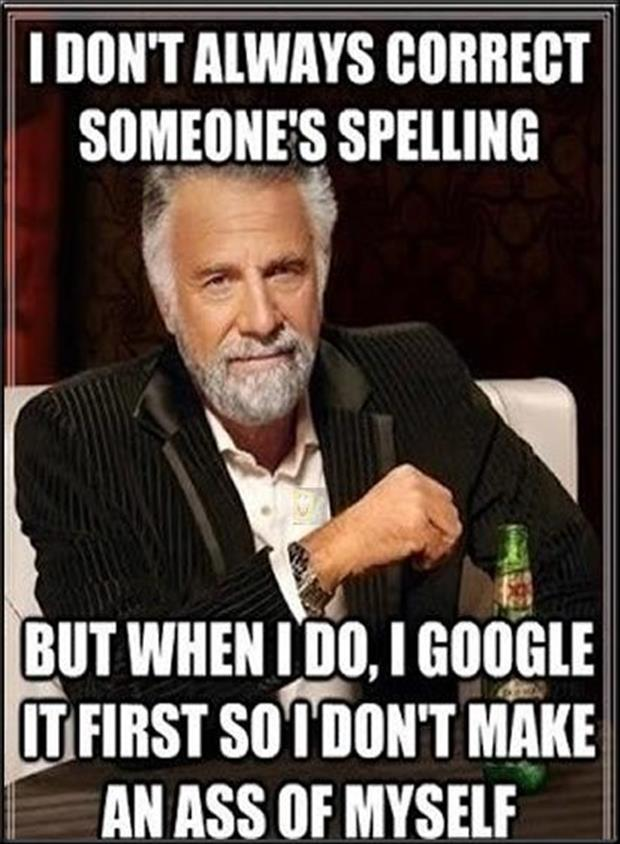 I don't always correct someone's spelling