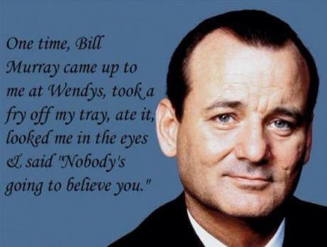 Legendary move by Bill Murray