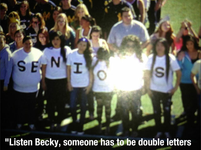 Listen Becky, someone has to be double letters