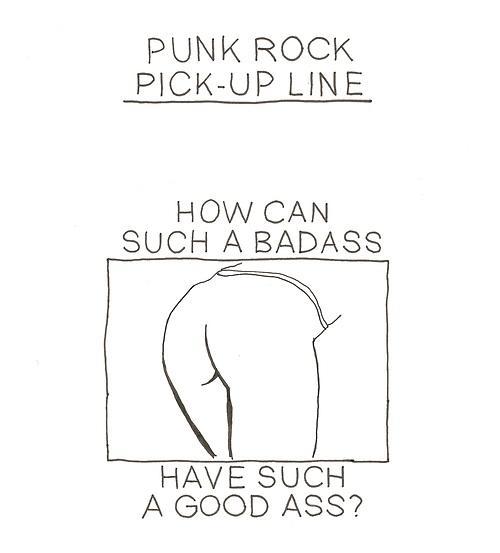 Punk rock pick-up line