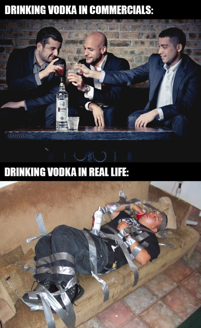 Vodka- Ads vs. Reality