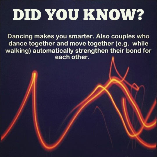 Dancing makes you smarter…