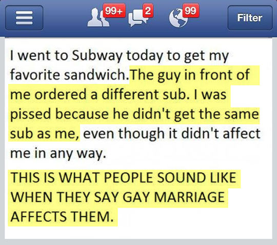 Gay marriage explained with a sandwich…