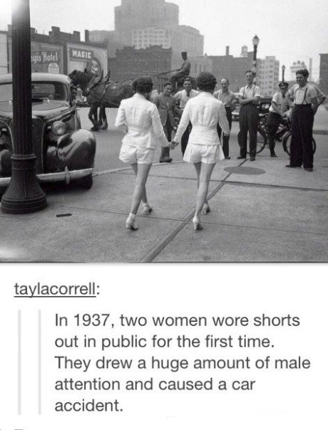 Imagine if they saw what girls wear nowadays.
