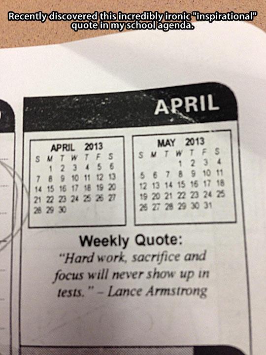 Ironic inspirational quote…