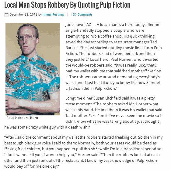 Man quotes Pulp Fiction, stops robbery.