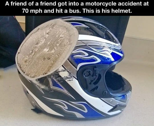 Always wear a helmet…