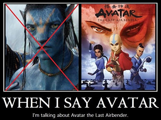 When I say Avatar…