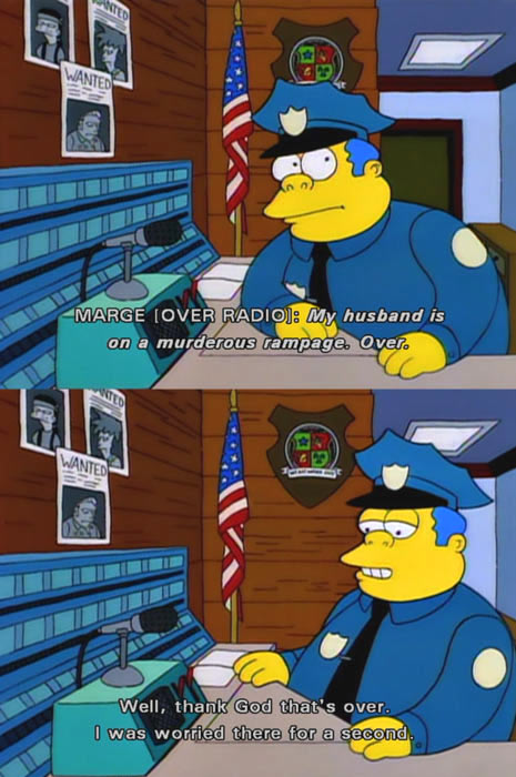 Chief Wiggum is such an underrated character…