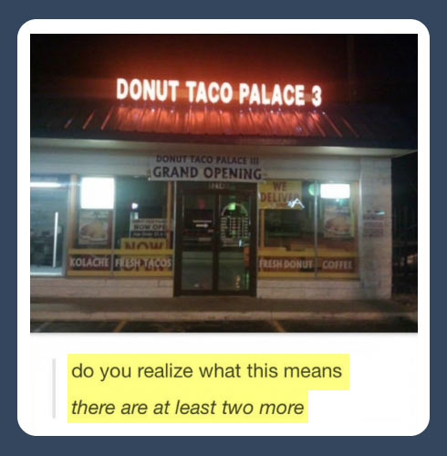 funny-Donut-Taco-Palace-two-more