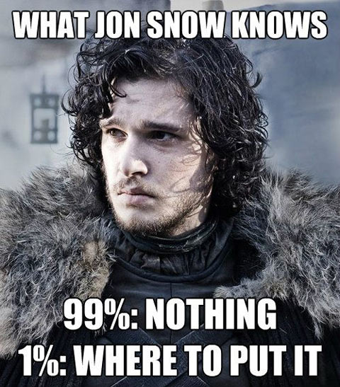 What Jon Snow knows…