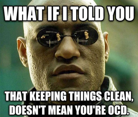 To those who claim to be OCD…
