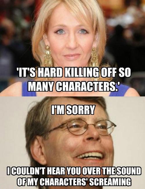 Killing off so many characters…