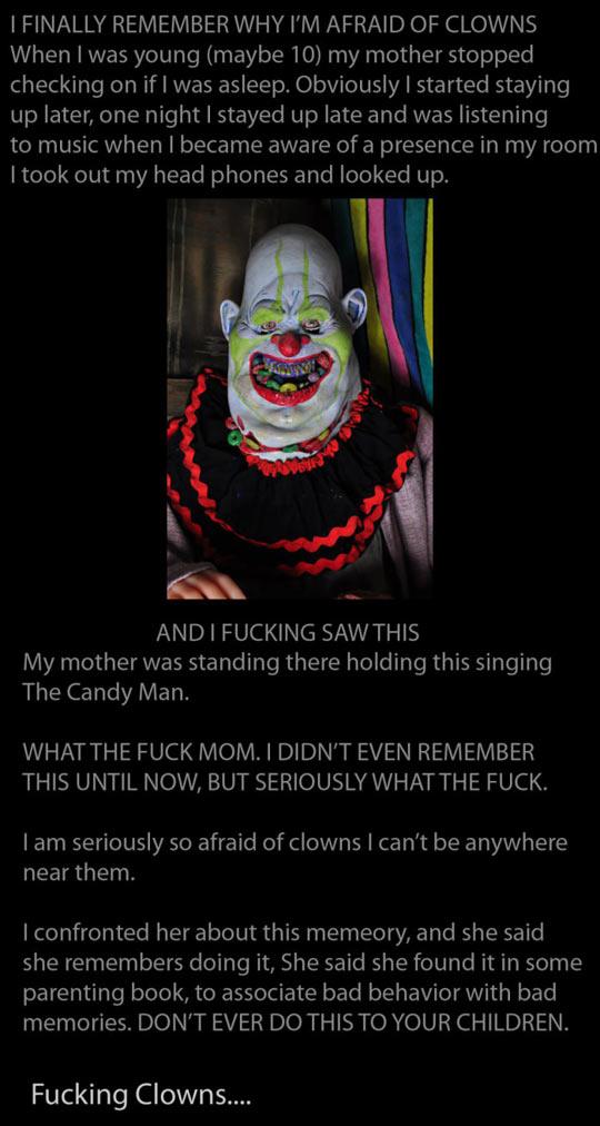 Why I'm afraid of clowns…