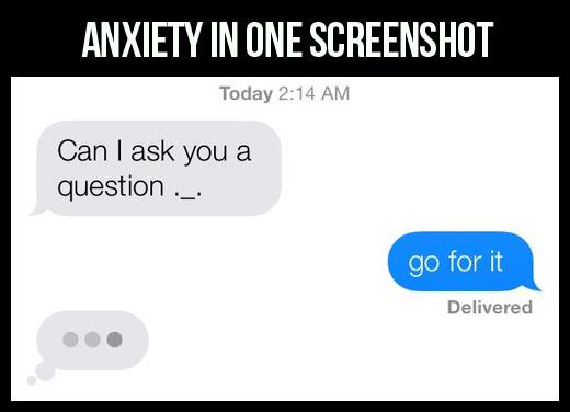 Anxiety in one screenshot…